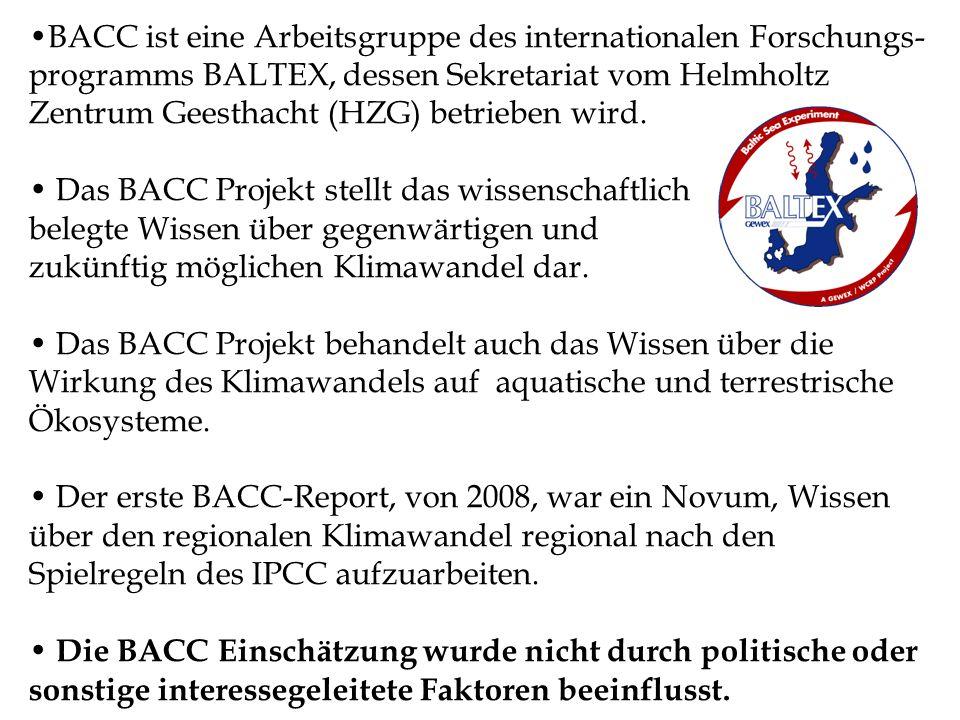 BACC ist eine Arbeitsgruppe des internationalen Forschungs-programms BALTEX, dessen Sekretariat vom Helmholtz Zentrum Geesthacht (HZG) betrieben wird.
