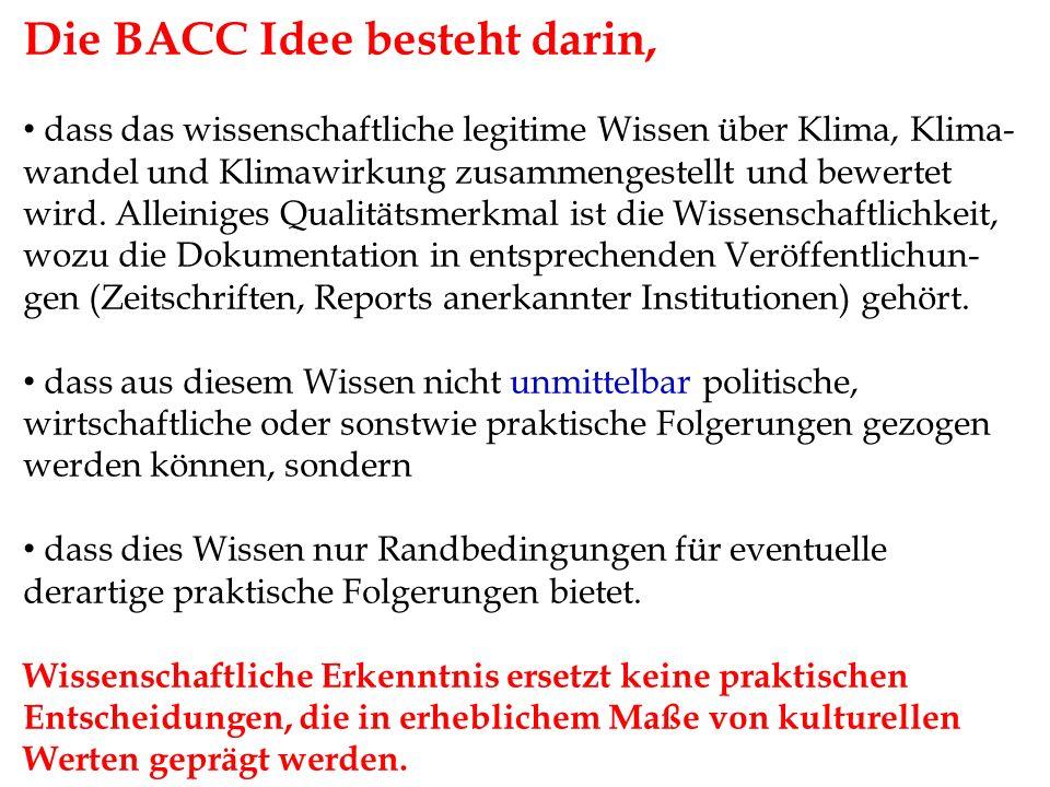 Die BACC Idee besteht darin,