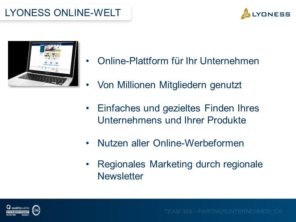 LYONESS ONLINE-WELTOnline-Plattform für Ihr Unternehmen. Von Millionen Mitgliedern genutzt.