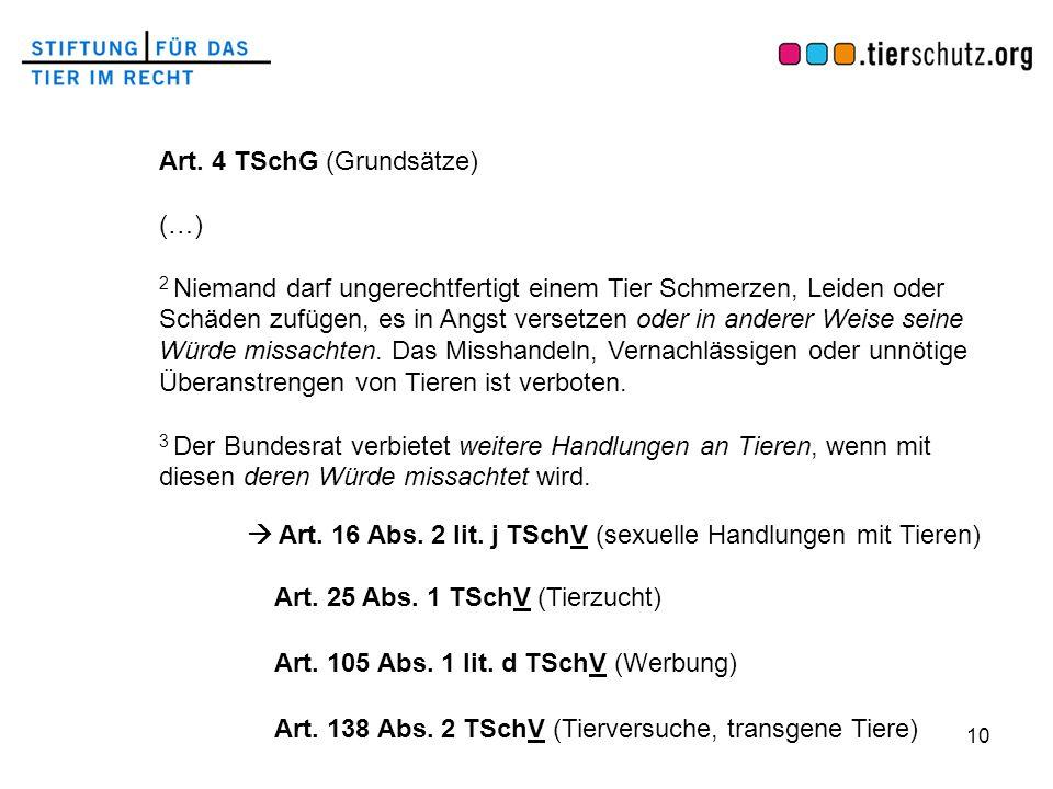 Art. 4 TSchG (Grundsätze)
