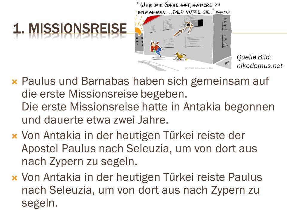 1. Missionsreise Quelle Bild: nikodemus.net.