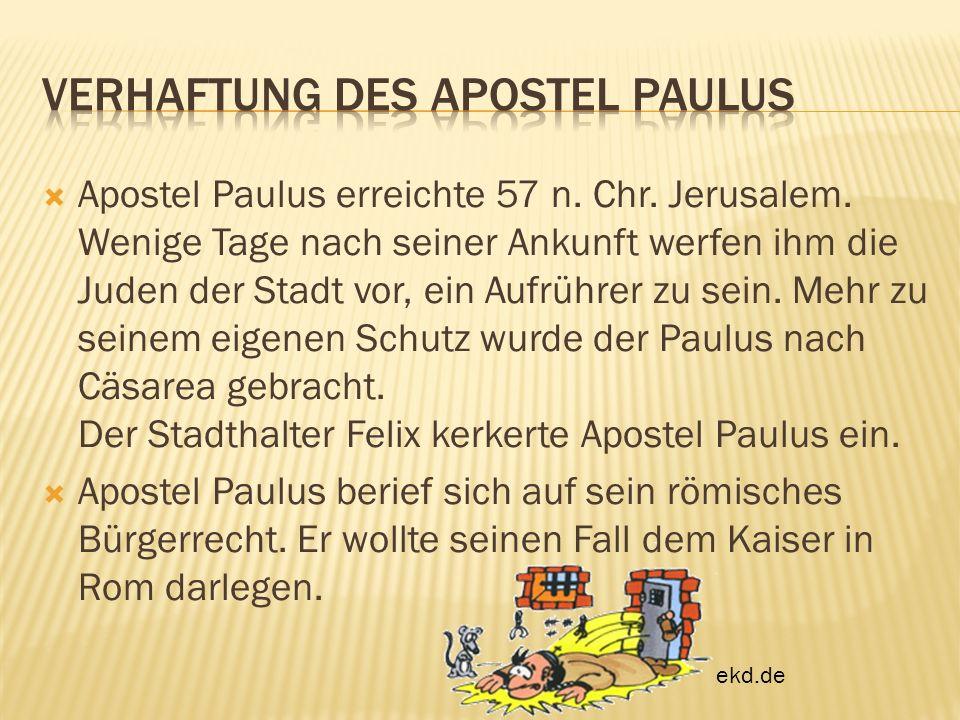 Verhaftung des Apostel Paulus