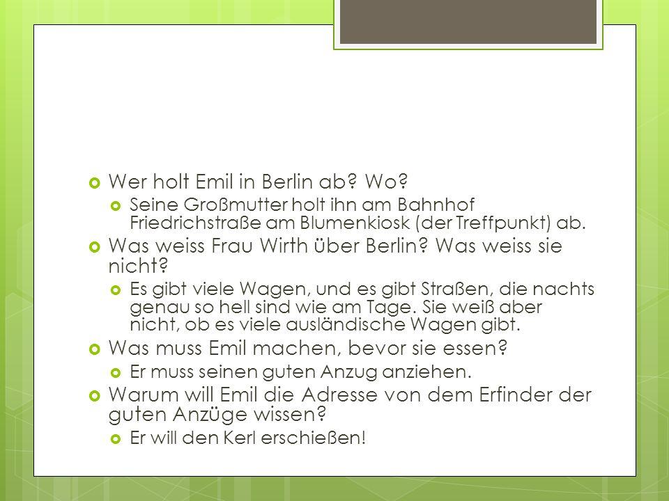 Wer holt Emil in Berlin ab Wo