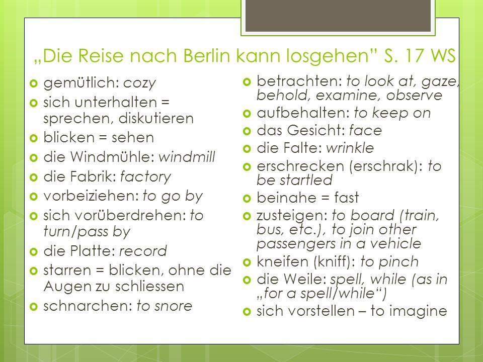 """""""Die Reise nach Berlin kann losgehen S. 17 WS"""