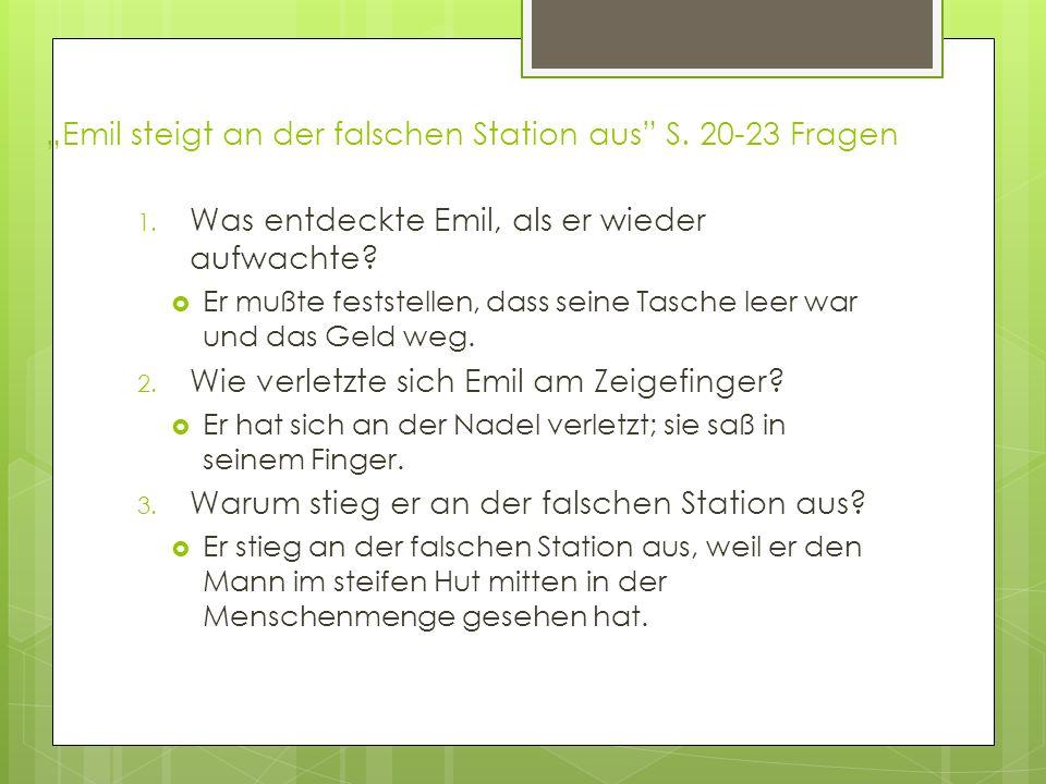 """""""Emil steigt an der falschen Station aus S. 20-23 Fragen"""