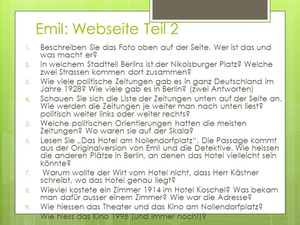 Emil: Webseite Teil 2 Beschreiben Sie das Foto oben auf der Seite. Wer ist das und was macht er