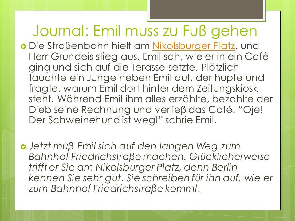Journal: Emil muss zu Fuß gehen