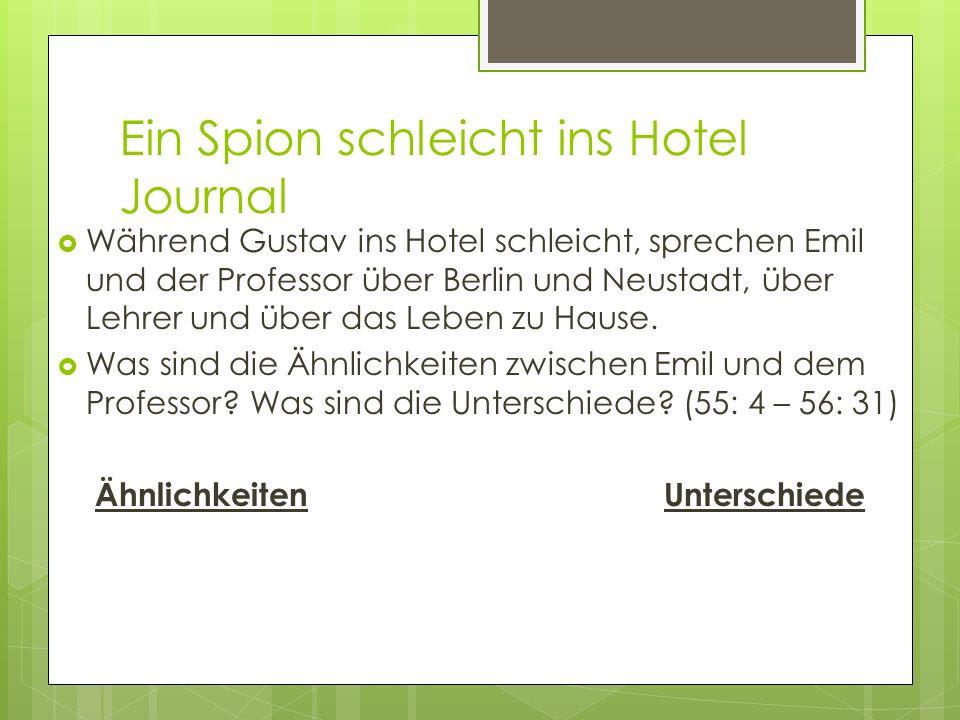 Ein Spion schleicht ins Hotel Journal