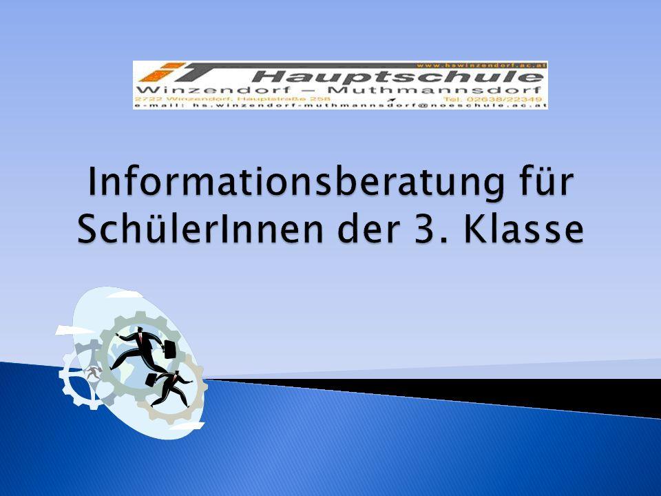 Informationsberatung für SchülerInnen der 3. Klasse
