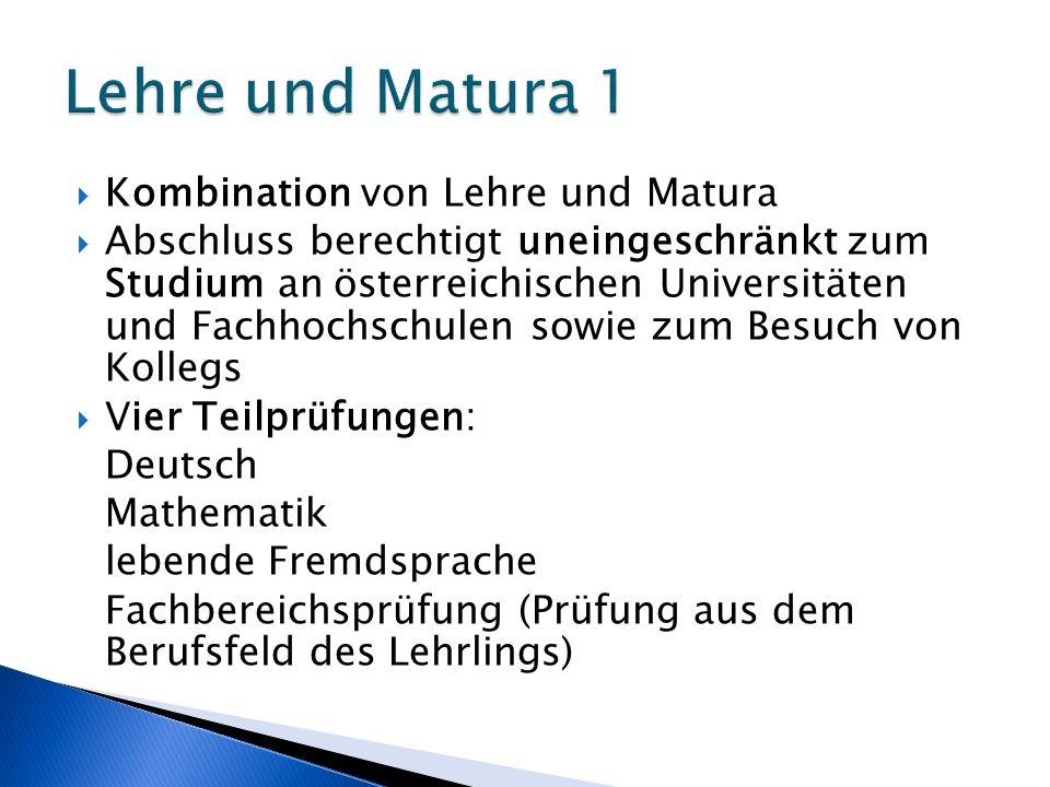 Lehre und Matura 1 Kombination von Lehre und Matura