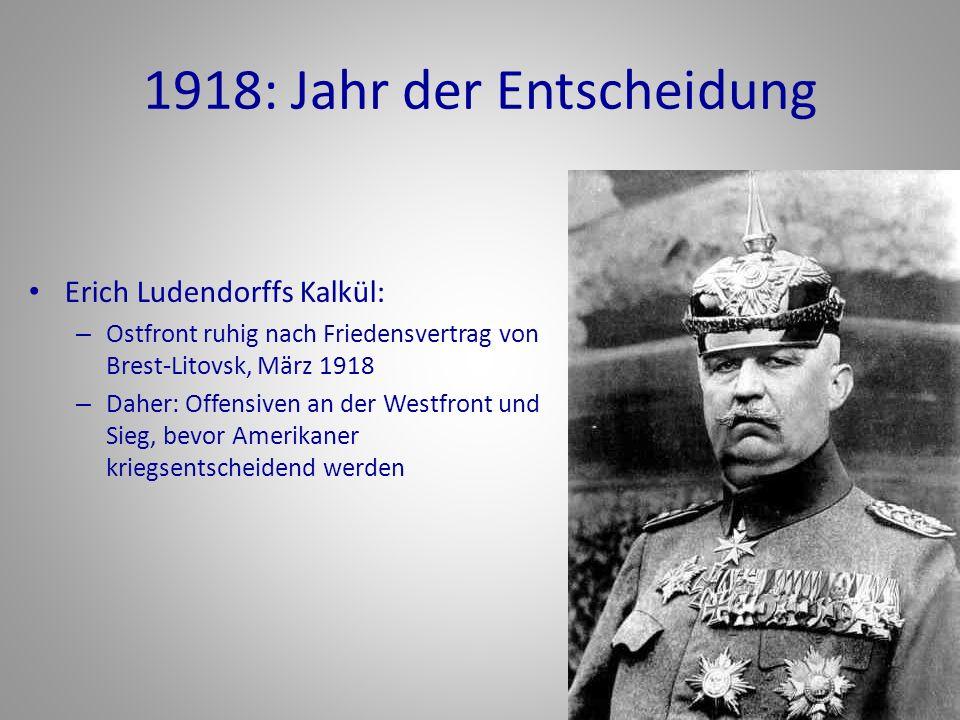 1918: Jahr der Entscheidung