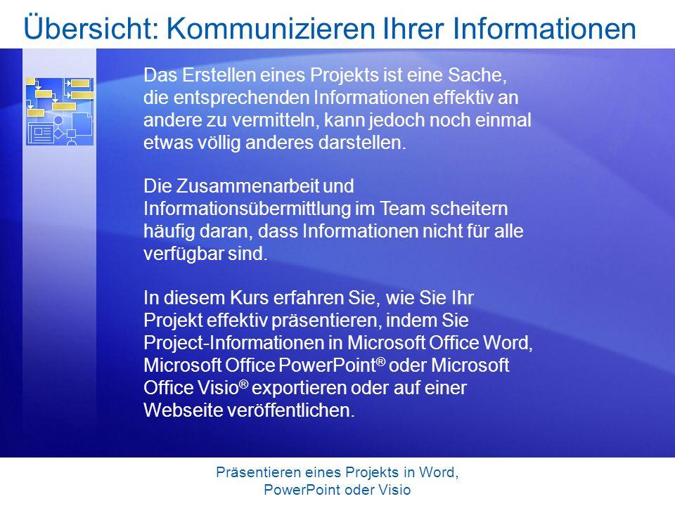 Übersicht: Kommunizieren Ihrer Informationen