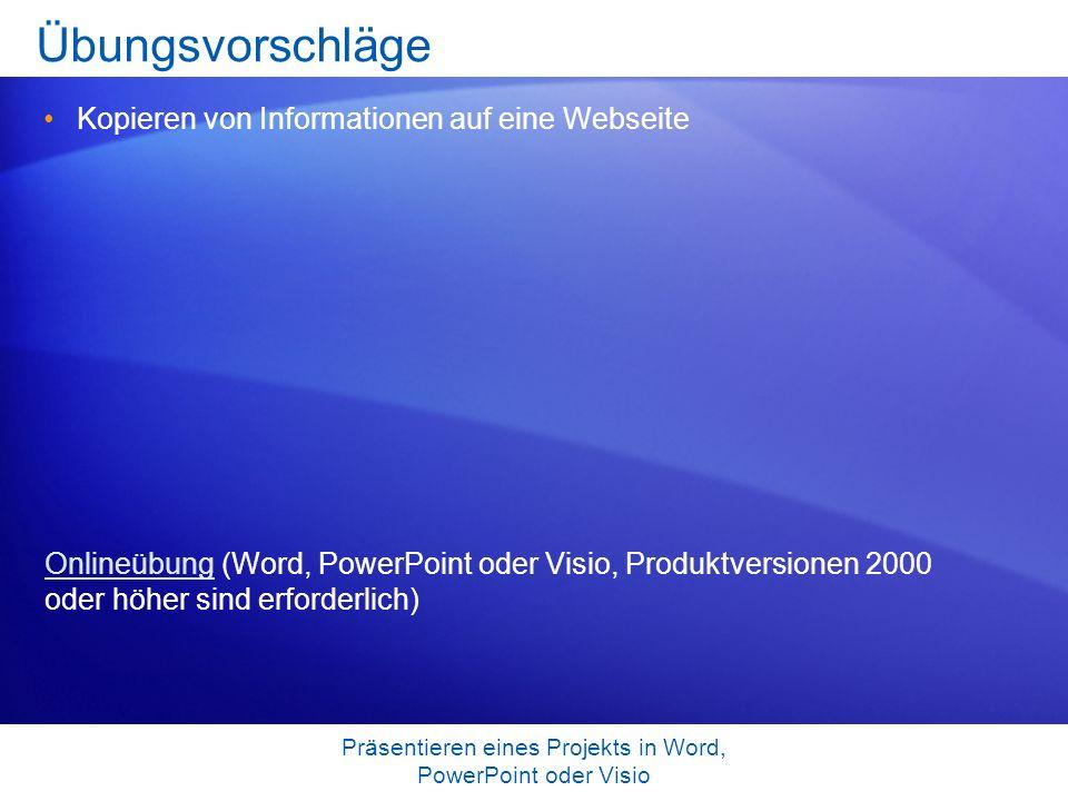 Präsentieren eines Projekts in Word, PowerPoint oder Visio