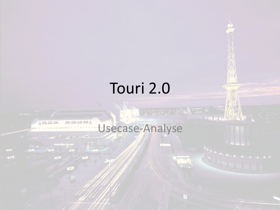 Touri 2.0 Usecase-Analyse