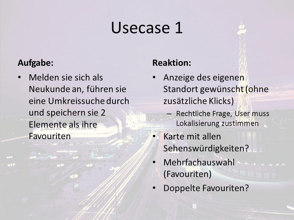 Usecase 1 Aufgabe: Reaktion:
