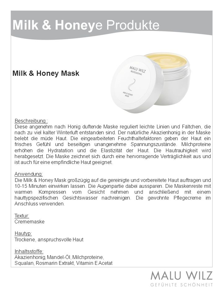 Milk & Honeye Produkte Milk & Honey Mask Beschreibung :