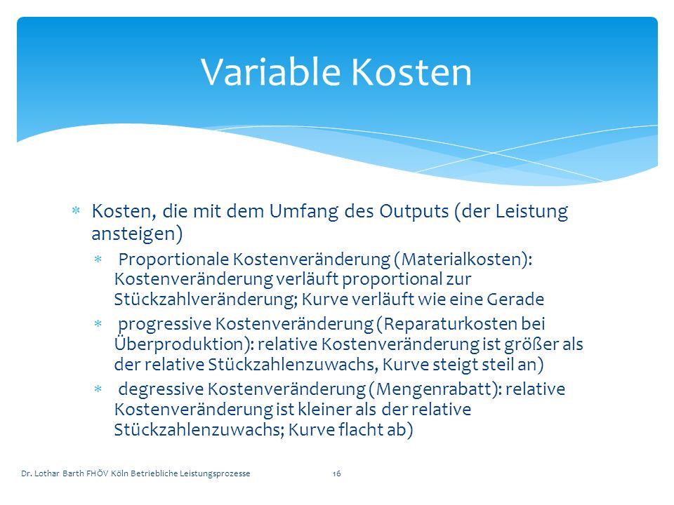 Variable Kosten Kosten, die mit dem Umfang des Outputs (der Leistung ansteigen)