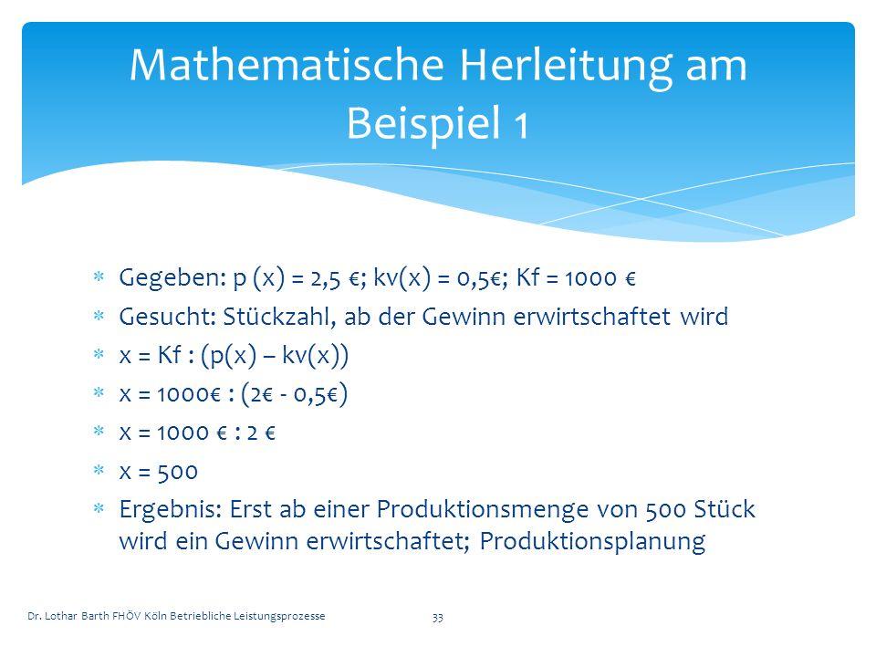 Mathematische Herleitung am Beispiel 1