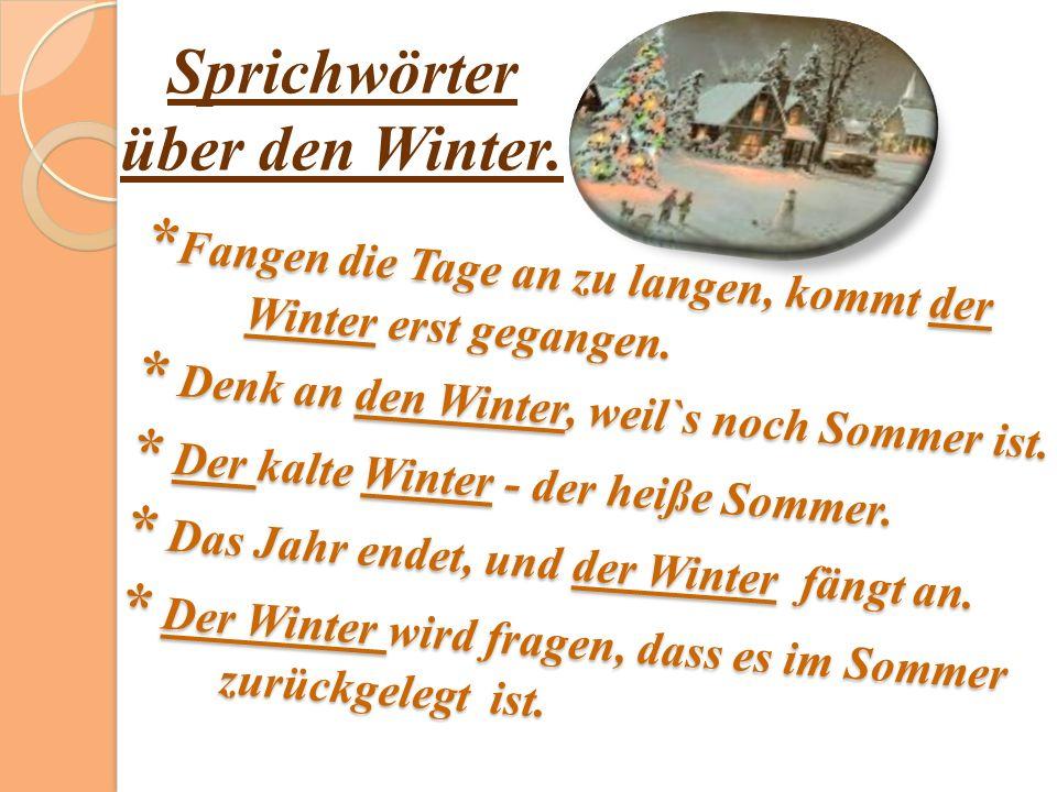 Sprichwörter über den Winter.