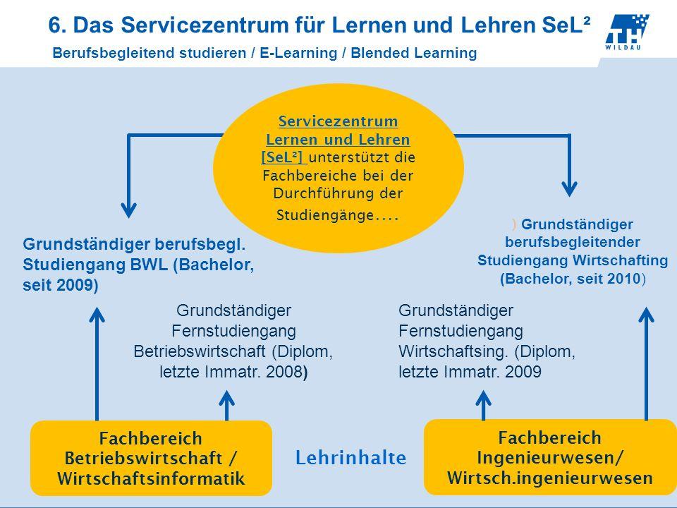 6. Das Servicezentrum für Lernen und Lehren SeL²