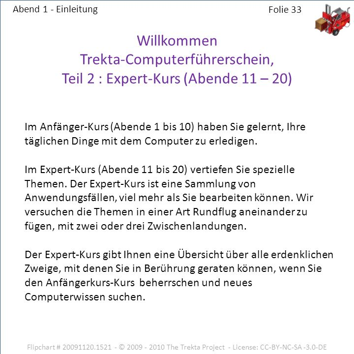 Abend 1 - Einleitung Willkommen Trekta-Computerführerschein, Teil 2 : Expert-Kurs (Abende 11 – 20)