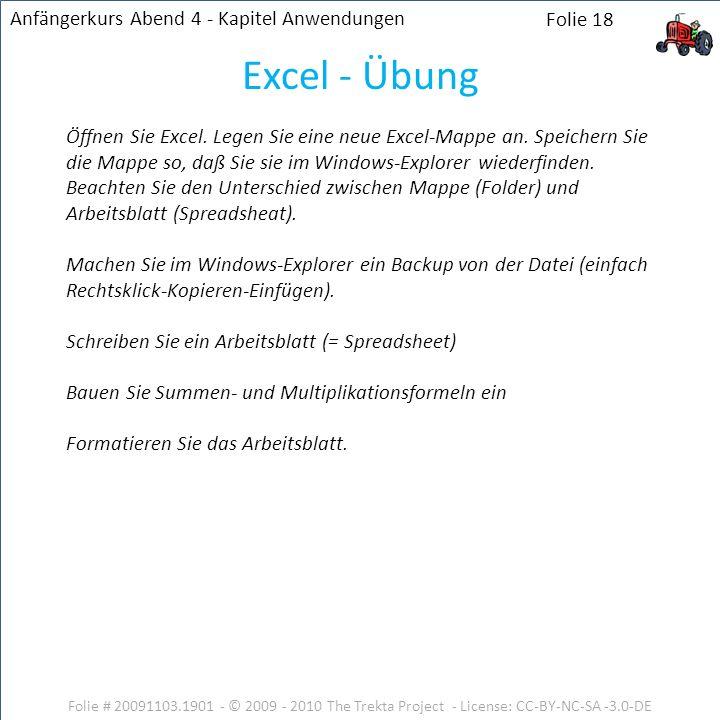 Excel - Übung Anfängerkurs Abend 4 - Kapitel Anwendungen