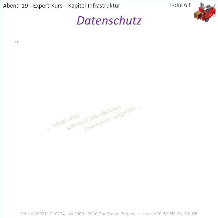 Datenschutz … Abend 19 - Expert-Kurs - Kapitel Infrastruktur Folie 63