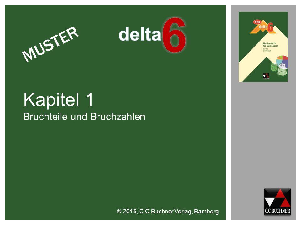 6 delta Kapitel 1 MUSTER Bruchteile und Bruchzahlen