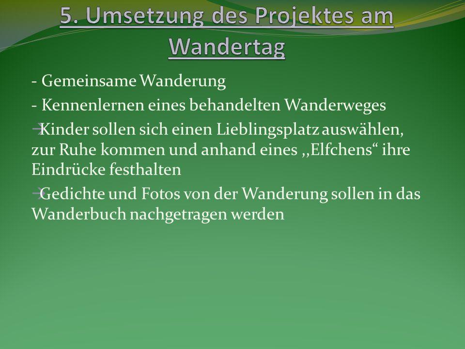 5. Umsetzung des Projektes am Wandertag