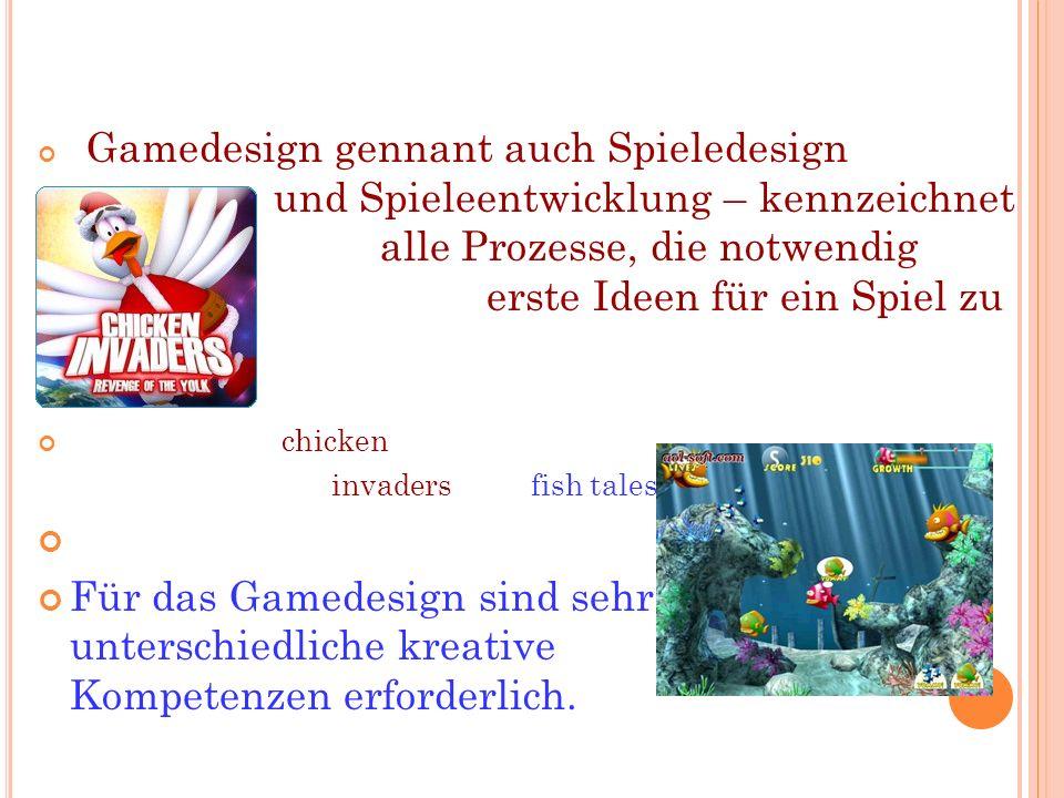 Gamedesign gennant auch Spieledesign