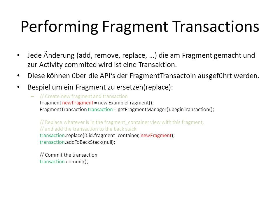 Performing Fragment Transactions