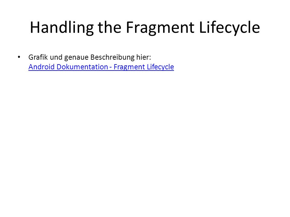 Handling the Fragment Lifecycle