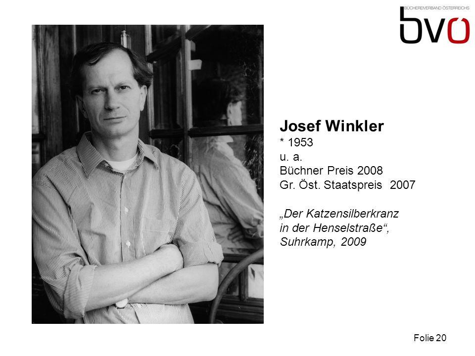 Josef Winkler * 1953 u. a. Büchner Preis 2008 Gr.