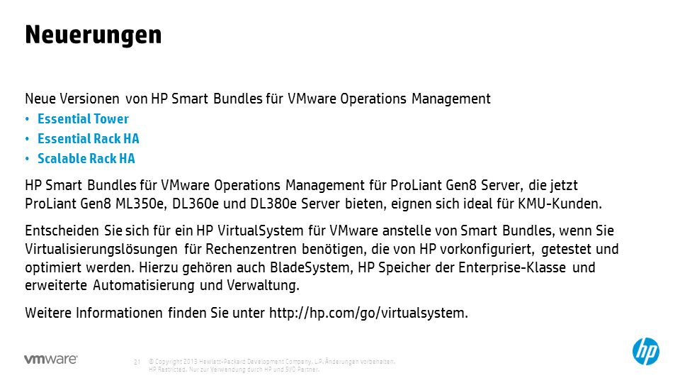 Neuerungen Neue Versionen von HP Smart Bundles für VMware Operations Management. Essential Tower. Essential Rack HA.