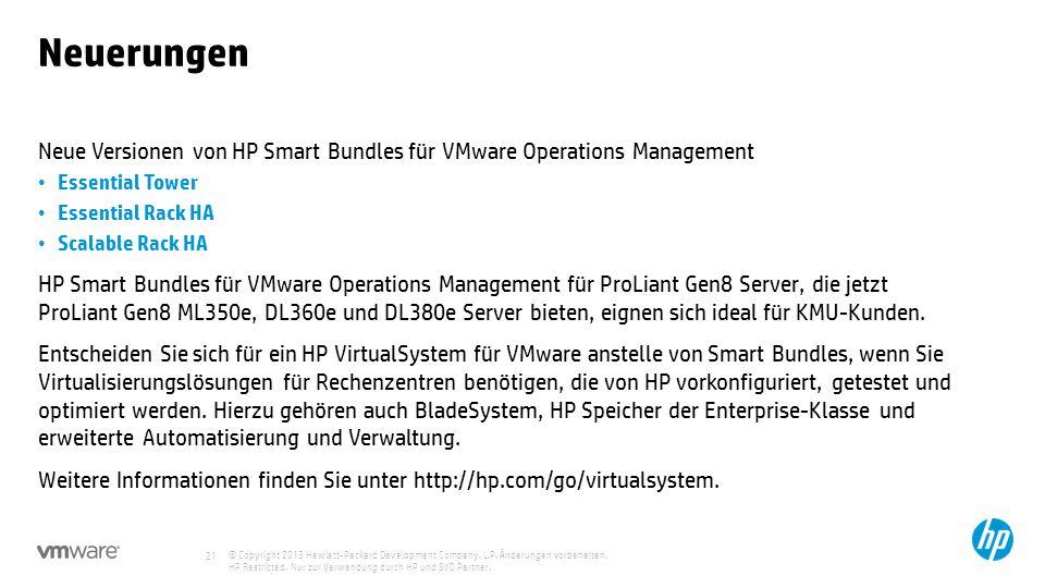 NeuerungenNeue Versionen von HP Smart Bundles für VMware Operations Management. Essential Tower. Essential Rack HA.