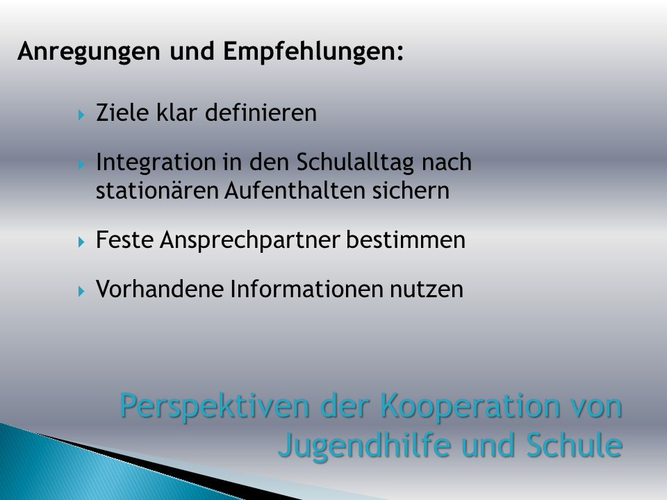 Perspektiven der Kooperation von Jugendhilfe und Schule