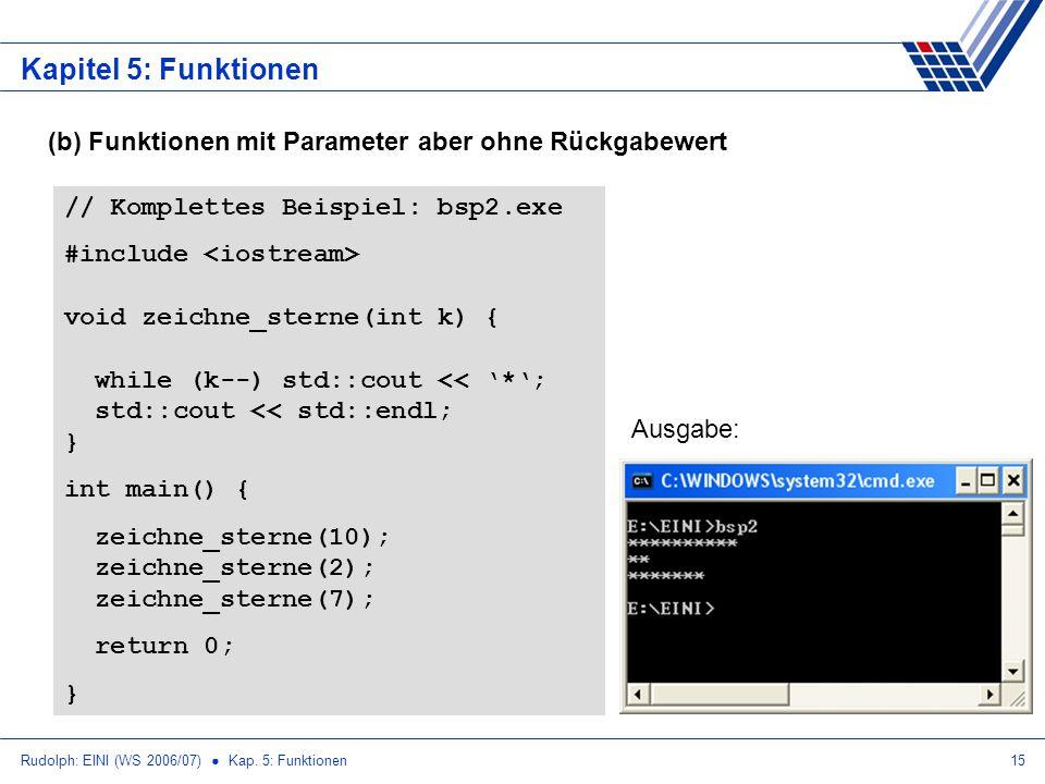 Kapitel 5: Funktionen (b) Funktionen mit Parameter aber ohne Rückgabewert. // Komplettes Beispiel: bsp2.exe.