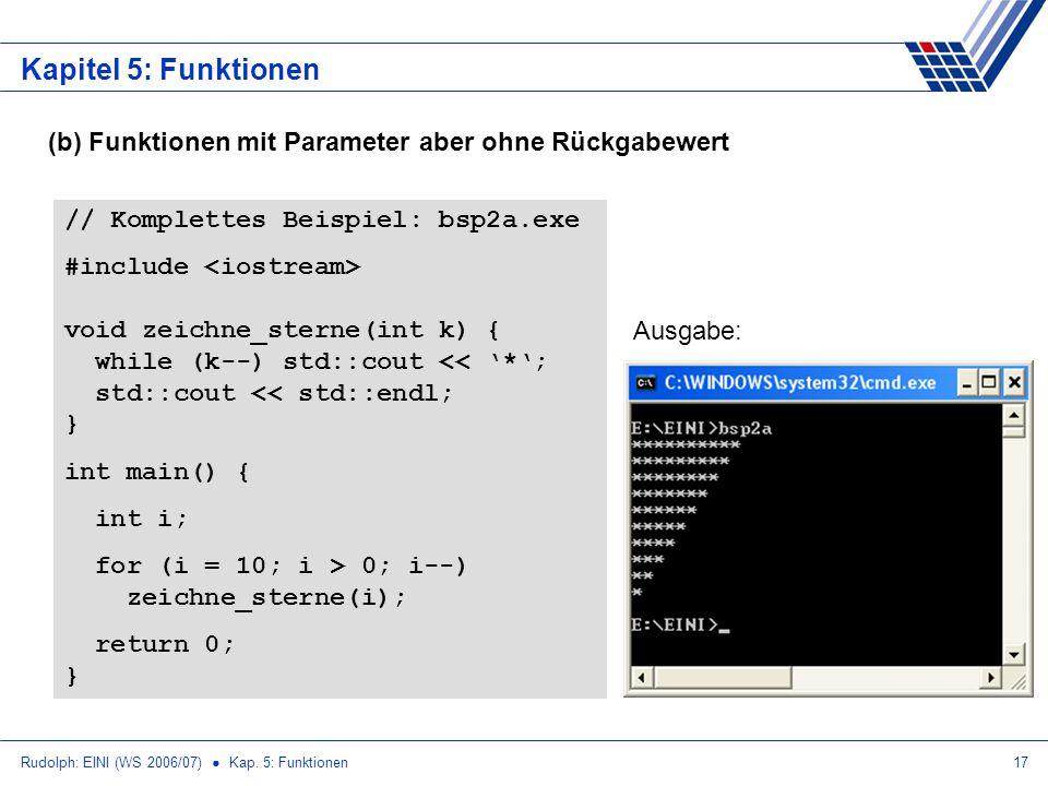 Kapitel 5: Funktionen (b) Funktionen mit Parameter aber ohne Rückgabewert. // Komplettes Beispiel: bsp2a.exe.