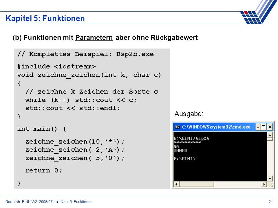 Kapitel 5: Funktionen (b) Funktionen mit Parametern aber ohne Rückgabewert. // Komplettes Beispiel: Bsp2b.exe.