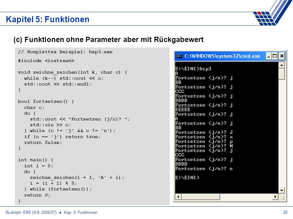 Kapitel 5: Funktionen (c) Funktionen ohne Parameter aber mit Rückgabewert. // Komplettes Beispiel: bsp3.exe.
