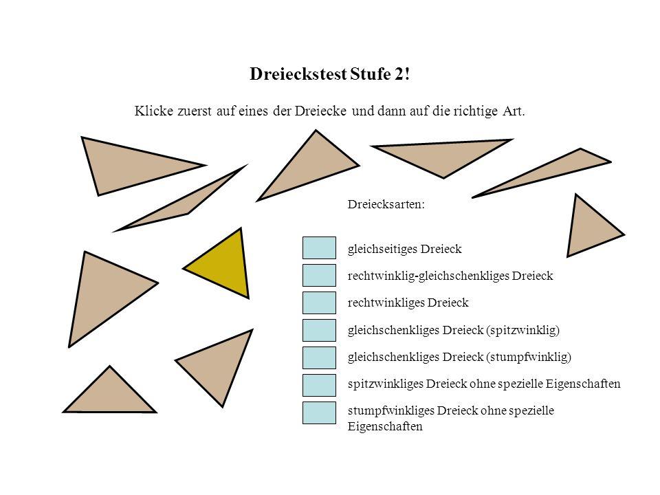 Dreieckstest Stufe 2! Klicke zuerst auf eines der Dreiecke und dann auf die richtige Art.