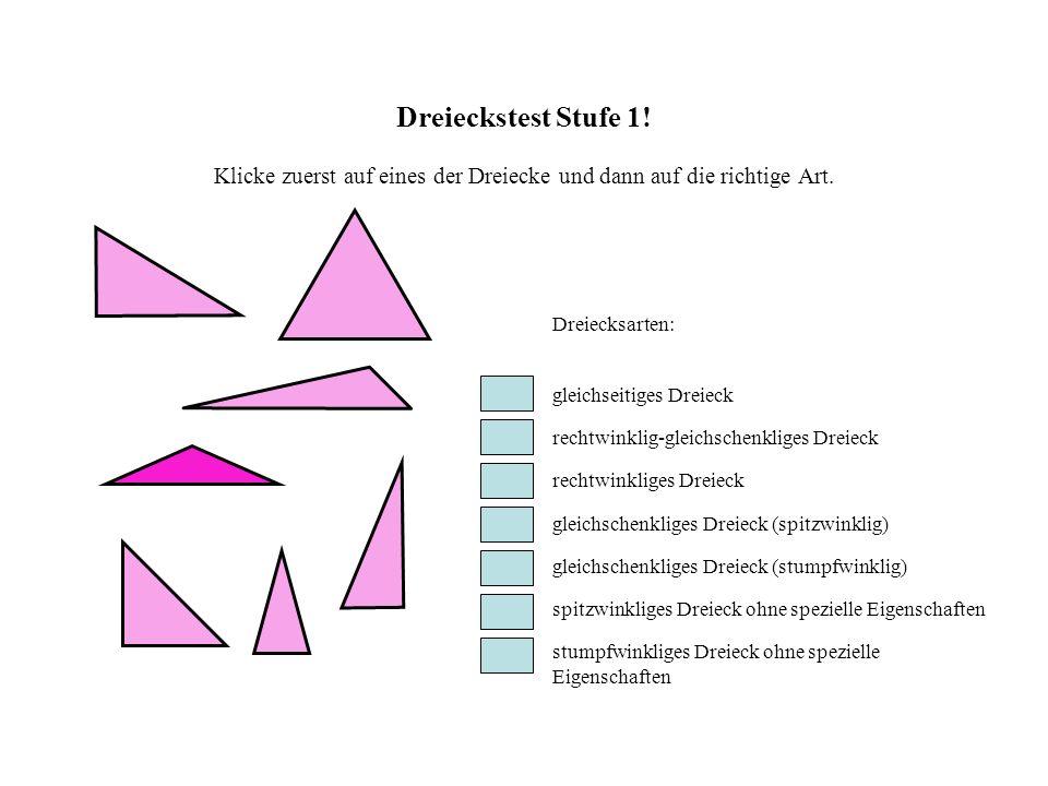 Dreieckstest Stufe 1! Klicke zuerst auf eines der Dreiecke und dann auf die richtige Art.