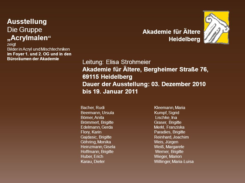 """Ausstellung Die Gruppe """"Acrylmalen Akademie für Ältere Heidelberg"""