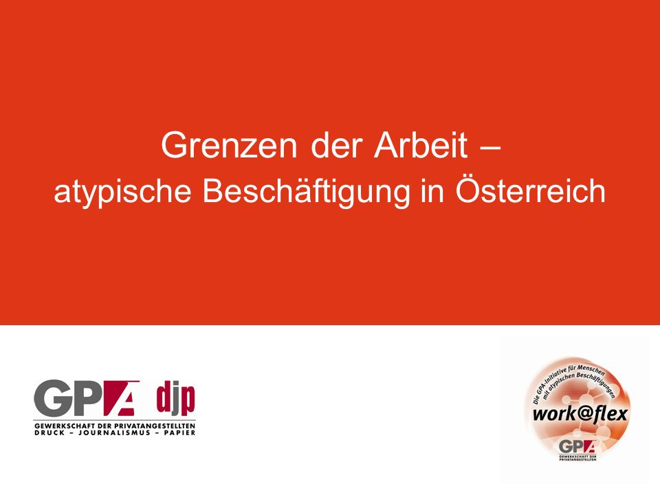 Grenzen der Arbeit – atypische Beschäftigung in Österreich