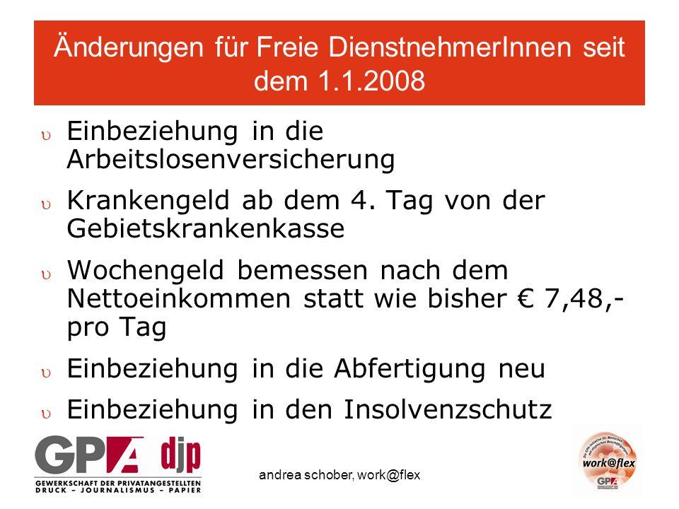 Änderungen für Freie DienstnehmerInnen seit dem 1.1.2008