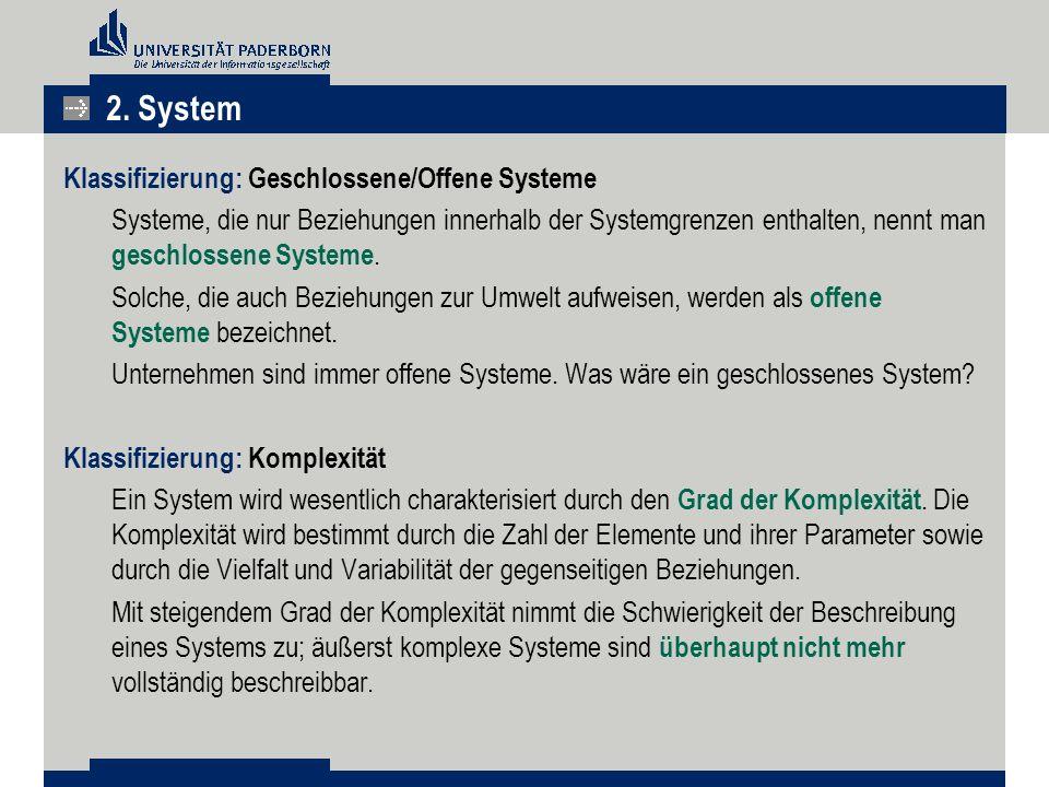 2. System Klassifizierung: Geschlossene/Offene Systeme