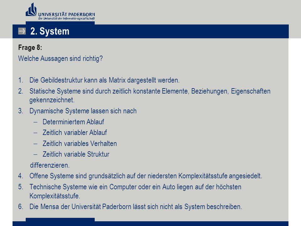 2. System Frage 8: Welche Aussagen sind richtig