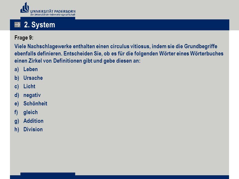 2. System Frage 9: