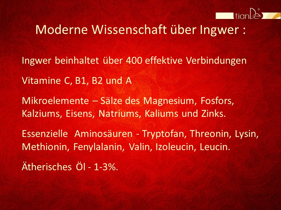 Moderne Wissenschaft über Ingwer :