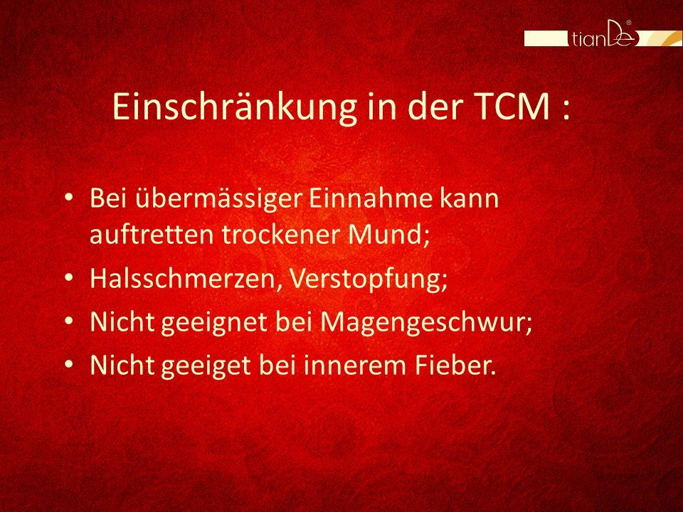 Einschränkung in der TCM :